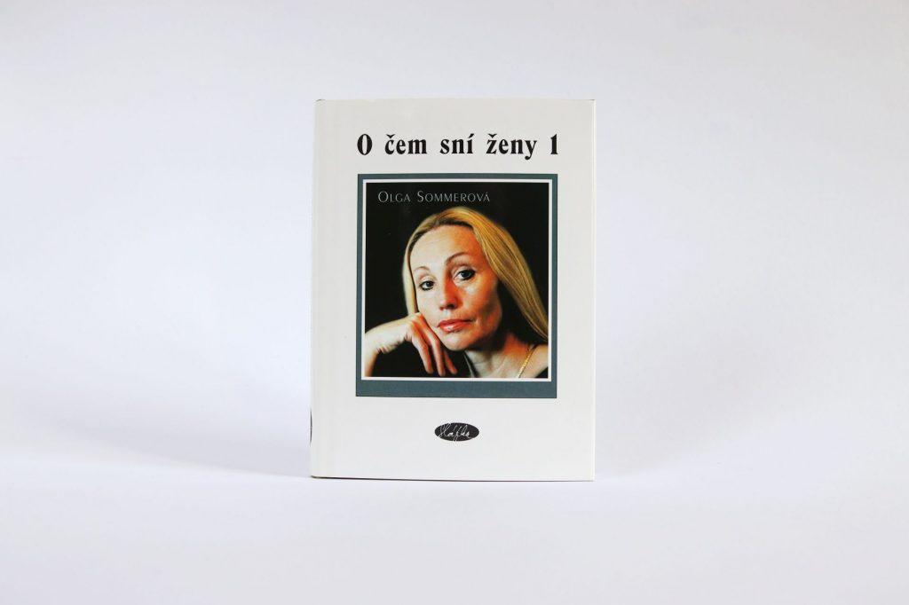 kniha Olgy Sommerové: O čem sní ženy 1